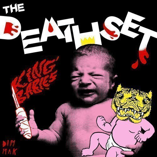 The Death Set - King Babies