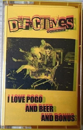 The Defectives - I Love Pogo And Beer And Bonus