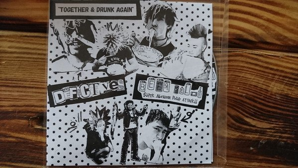 The Defectives - Together & Drunk Again