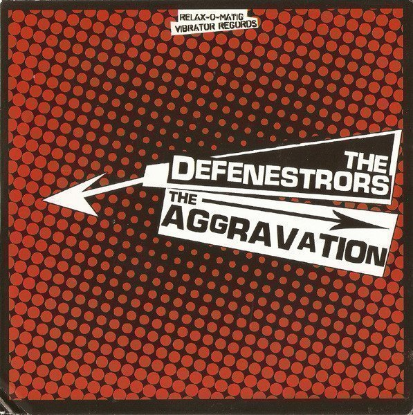 The Defenestrors - The Aggravation / The Defenestrors