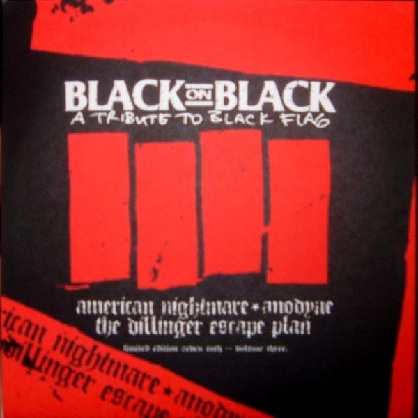 The Dillinger Escape Plan - Black On Black: A Tribute To Black Flag - Volume Three