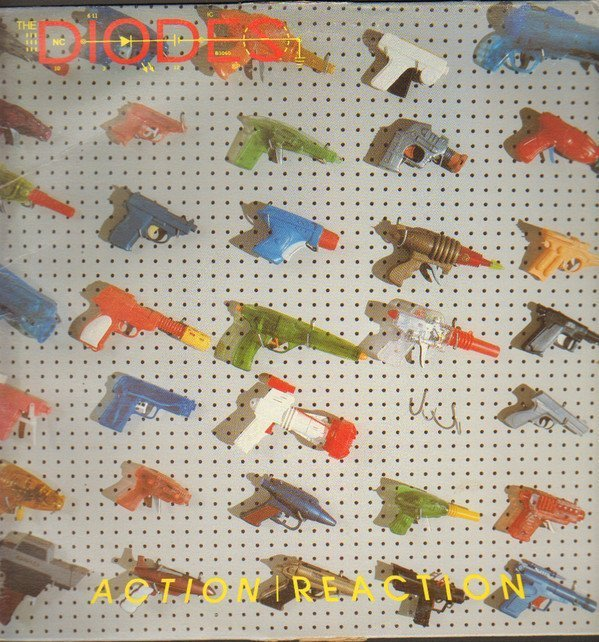 The Diodes - Action Re-Action