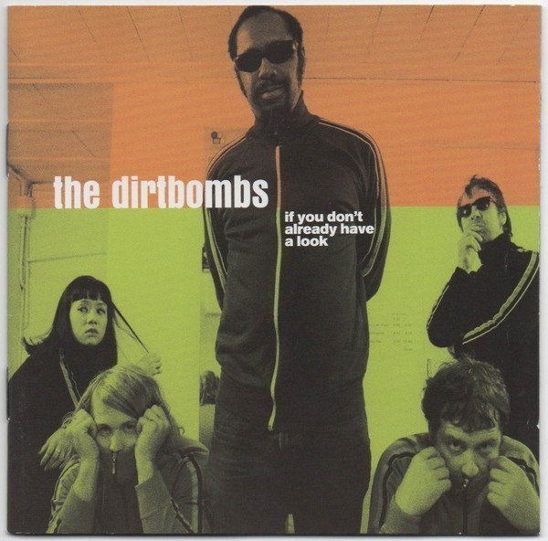 The Dirtbombs - If You Don