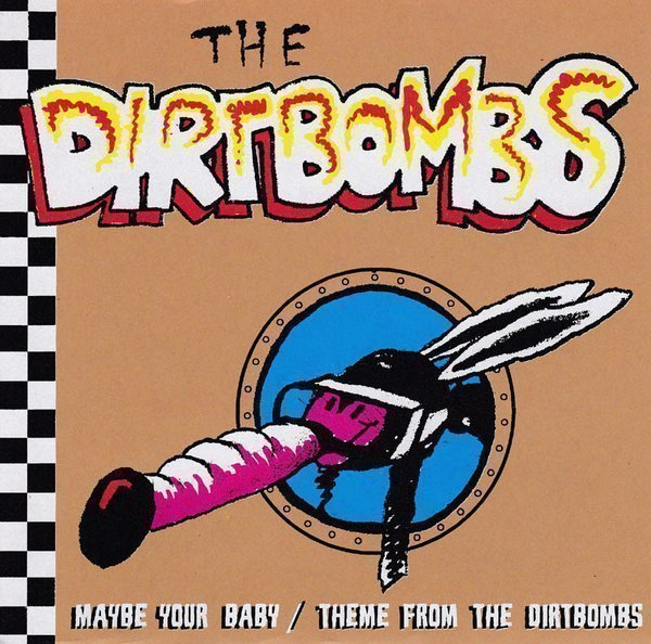 The Dirtbombs - Maybe Your Baby