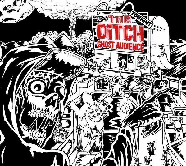 The Ditch - Ghost Audience