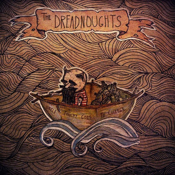 The Dreadnoughts - Uncle Touchy Goes To College