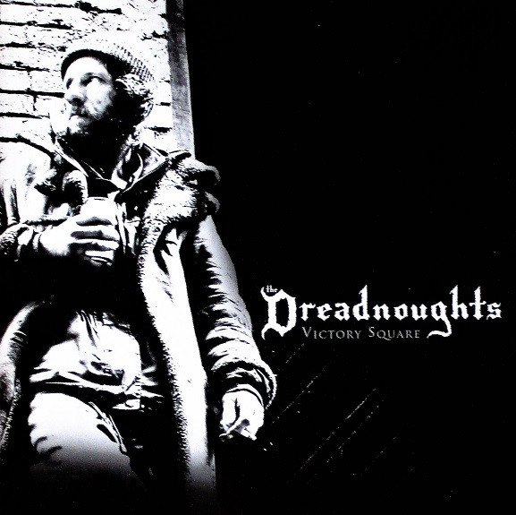 The Dreadnougths - Victory Square