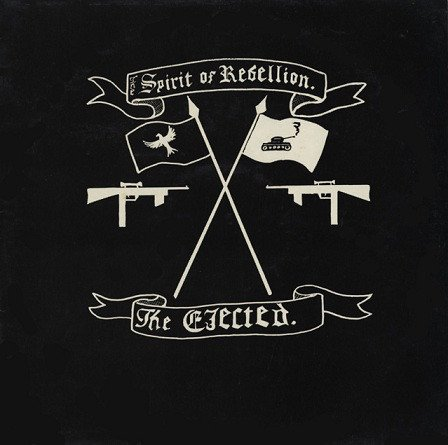 The Ejected - The Spirit Of Rebellion