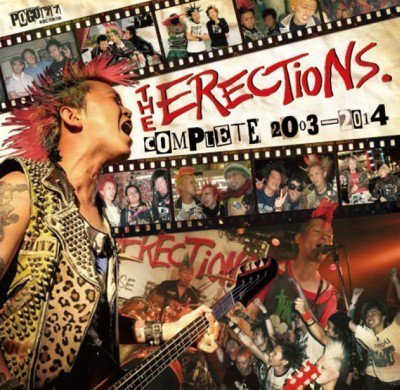 The Erections - Complete 2003-2014
