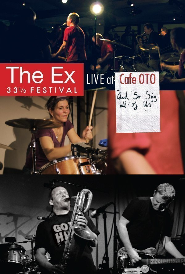 The Ex - And So Say All Of Us (The Ex 33⅓ Festival - Live At Cafe Oto)