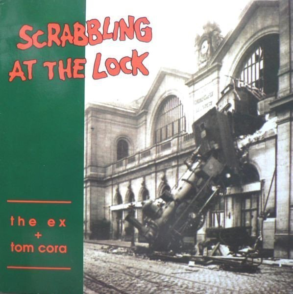 The Ex - Scrabbling At The Lock