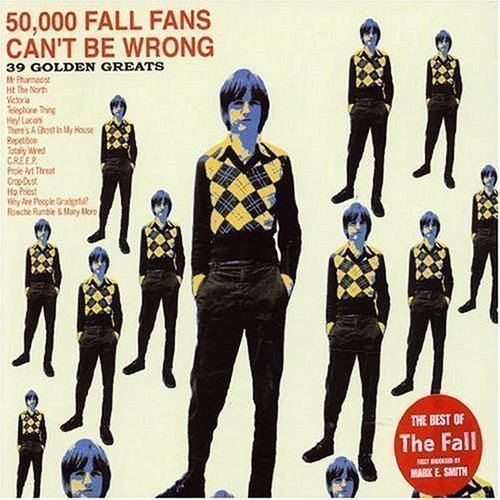 The Fall - 50,000 Fall Fans Can