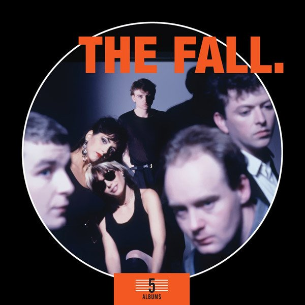 The Fall - 5 Albums