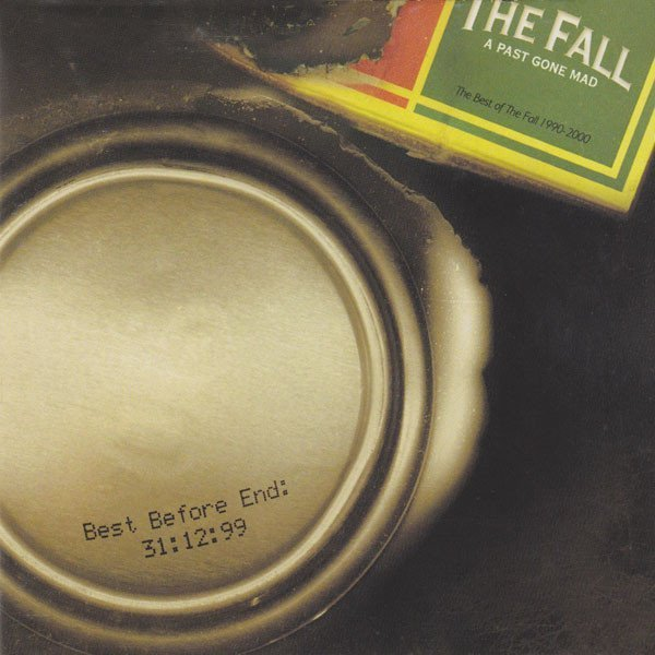 The Fall - A Past Gone Mad
