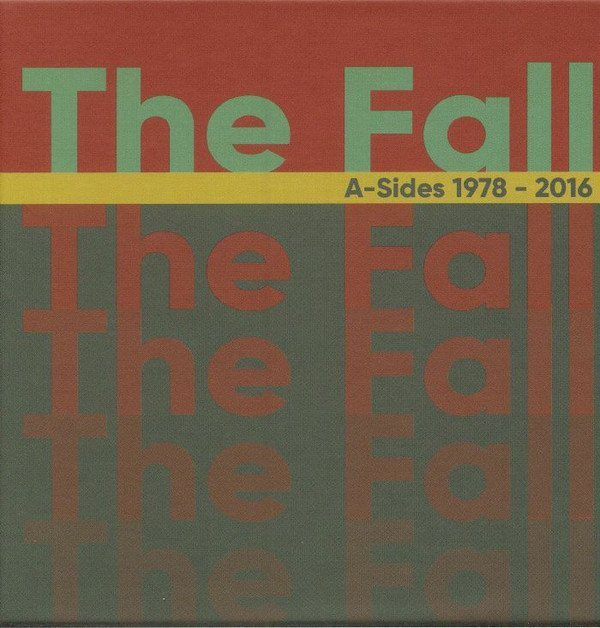 The Fall - A-Sides 1978 - 2016