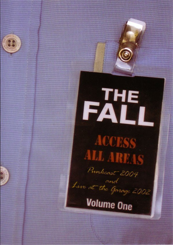 The Fall - Access All Areas - Volume One