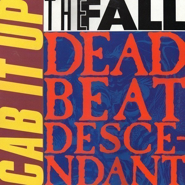 The Fall - Cab It Up