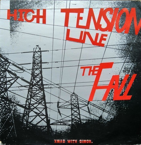 The Fall - High Tension Line