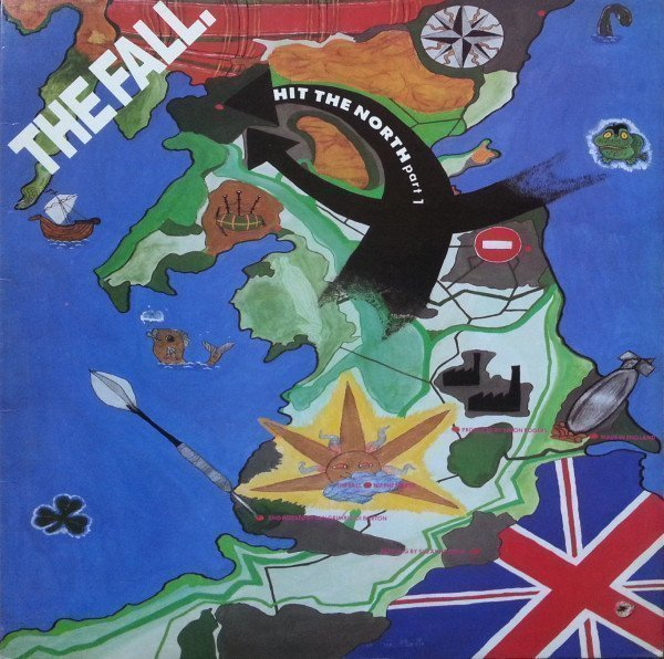 The Fall - Hit The North