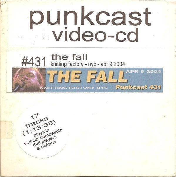 The Fall - Knitting Factory - NYC - Apr 9 2004