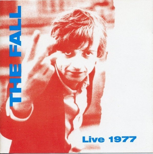 The Fall - Live 1977