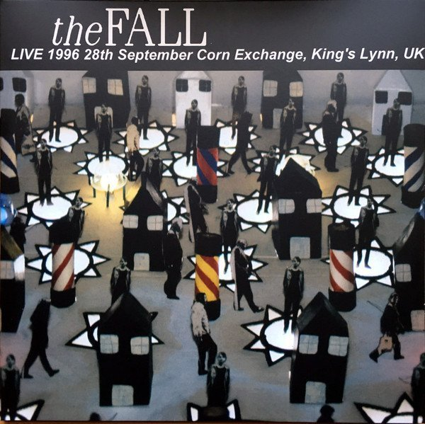 The Fall - Live 1996 28th September, Corn Exchange, King