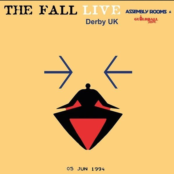 The Fall - Live At The Assembly Rooms, Derby 1994