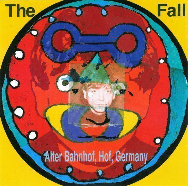 The Fall - Live From The Vaults - Alter Bahnhof, Hof, Germany
