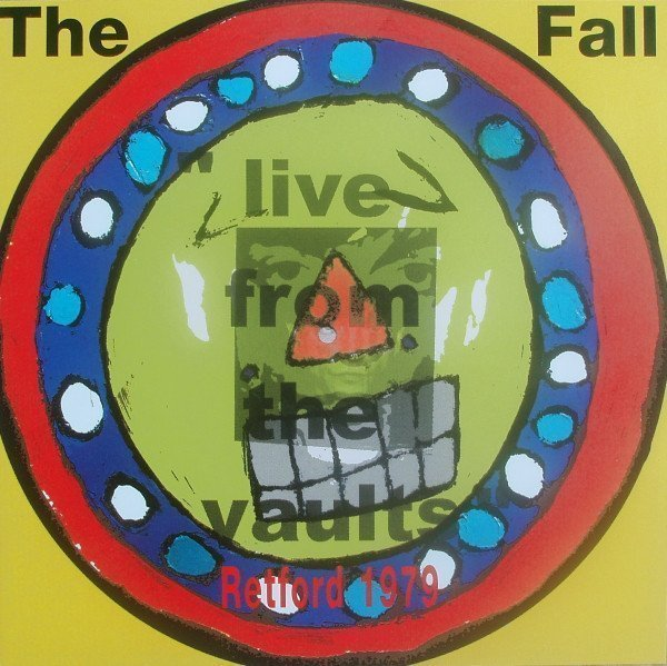 The Fall - Live From The Vaults - Retford 1979
