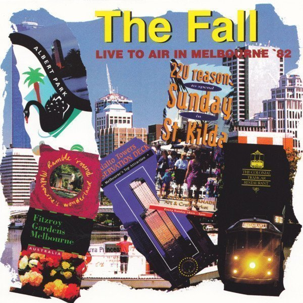 The Fall - Live To Air In Melbourne