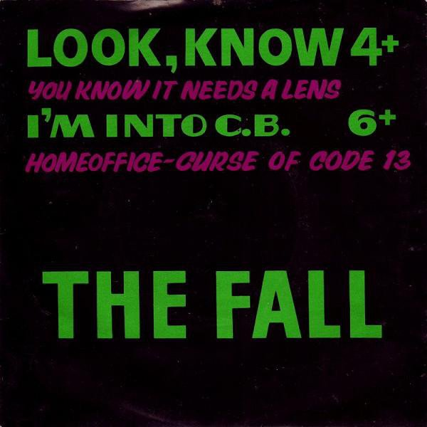 The Fall - Look, Know
