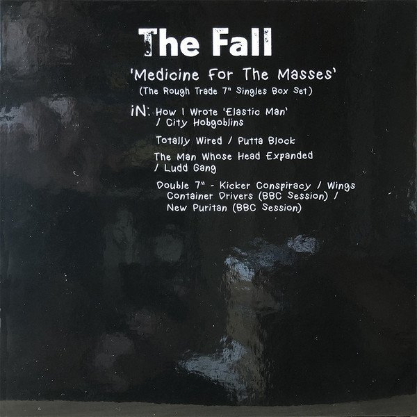 """The Fall - Medicine For The Masses (The Rough Trade 7"""" Singles Box Set)"""