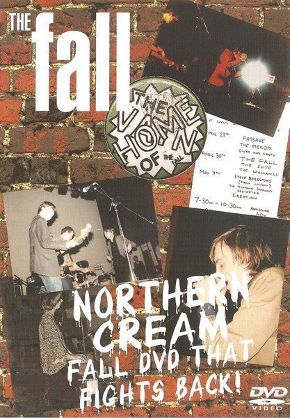The Fall - Northern Cream - Fall DVD That Fights Back!