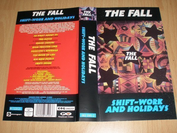 The Fall - Shift-Work And Holidays