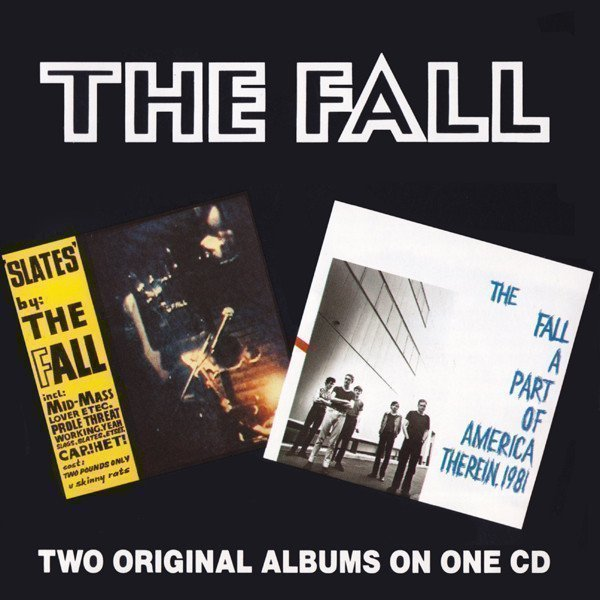 The Fall - Slates / A Part Of America Therein, 1981