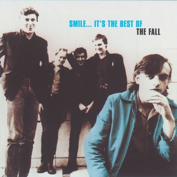 The Fall - Smile... It