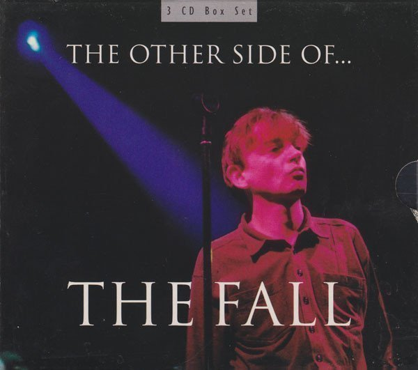 The Fall - The Other Side Of...