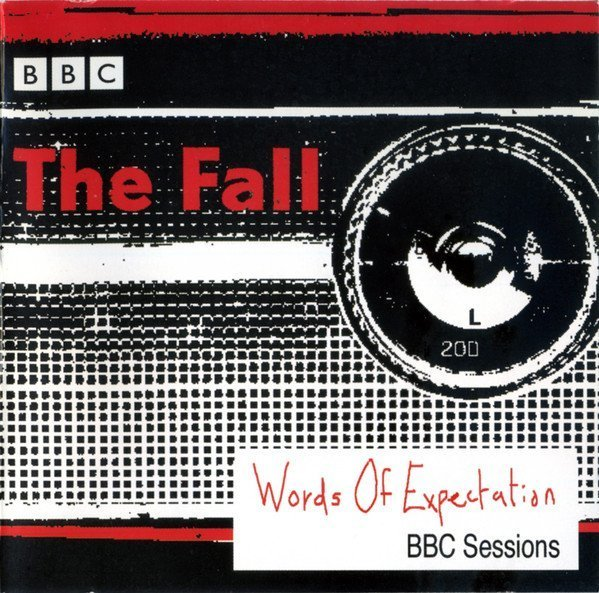 The Fall - Words Of Expectation: BBC Sessions