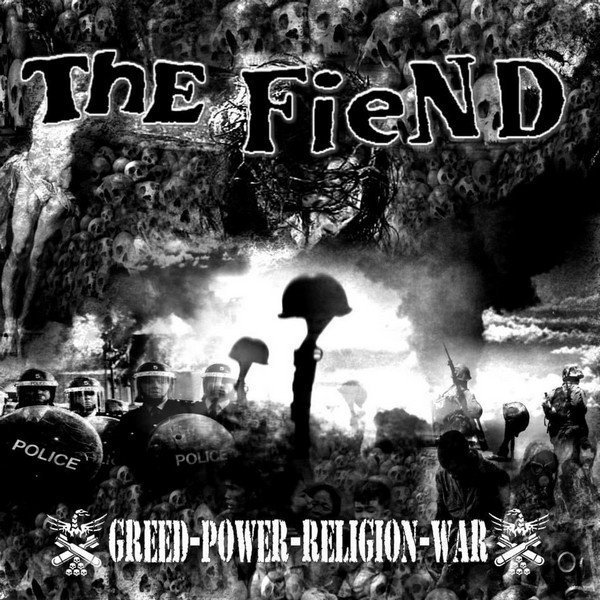 The Fiend - Greed Power Religion War