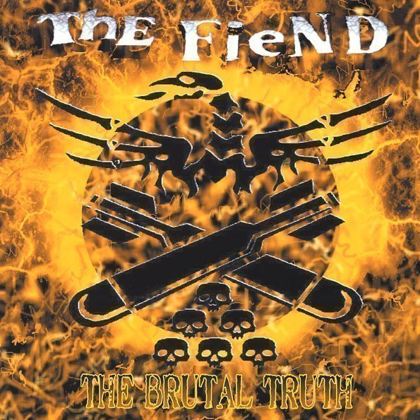 The Fiend - The Brutal Truth