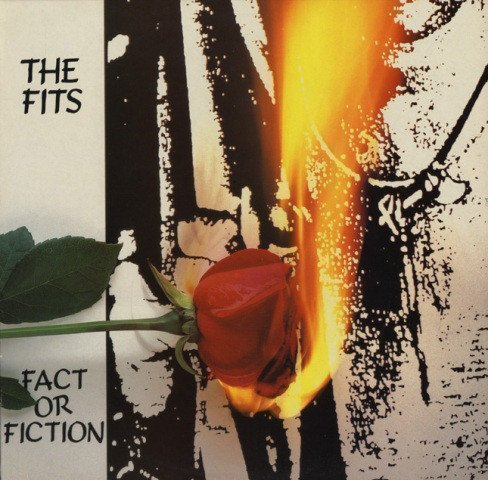The Fits - Fact Or Fiction