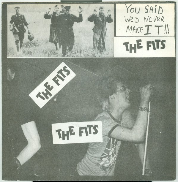 The Fits - You Said We