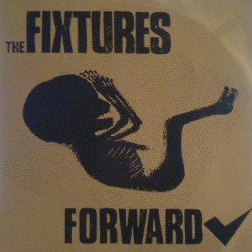The Fixtures - Forward