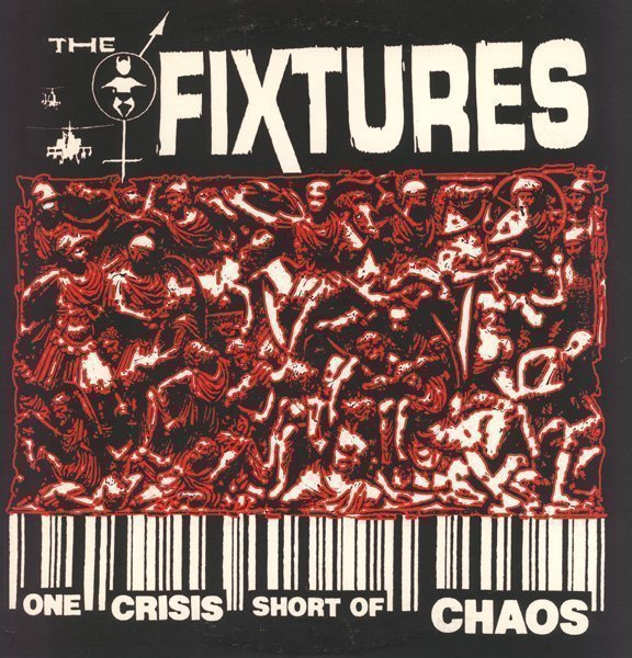 The Fixtures - One Crisis Short Of Chaos