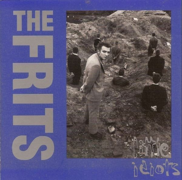 The Frits - Little Idiots