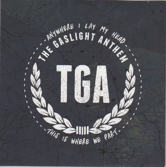 The Gaslight Anthem - Anywhere I Lay My Head / This Is Where We Part