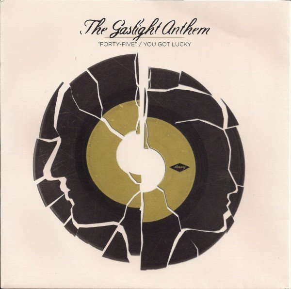 """The Gaslight Anthem - """"Forty-Five"""" / You Got Lucky"""