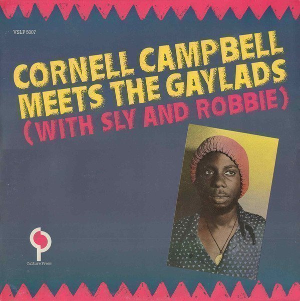 The Gaylads - Cornell Campbell Meets The Gaylads (With Sly And Robbie)