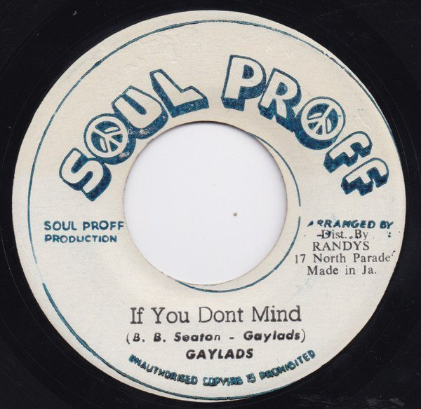 The Gaylads - If You Dont Mind / Rock Wadda