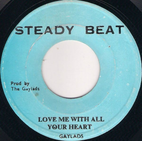 The Gaylads - Love Me With All Your Heart